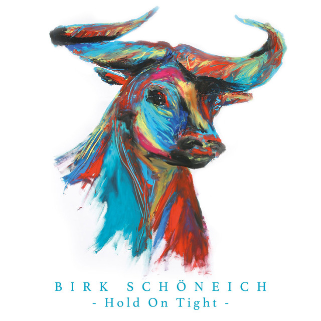 Hold On Tight - Birk Schöneich