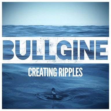 Bullgine - Creating Ripples Cover