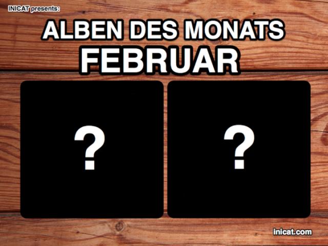Alben des Monats Februar bei Inicat